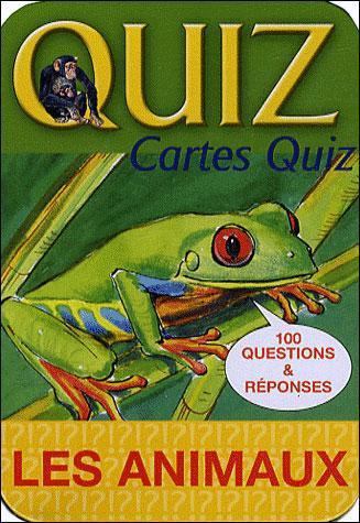 La Boite Quiz ; Les Animaux (Edition 2011)