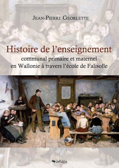 Histoire de l'enseignement communal primaire et maternel en Wallonie à travers l'école de Falisolle