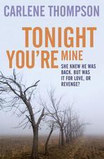 Vente EBooks : Tonight You're Mine  - Carlene Thompson
