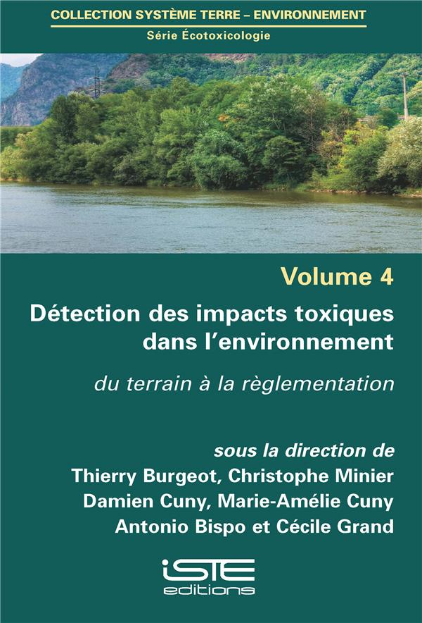 Détection des impacts toxiques dans l'environnement ; du terrain à la réglementation