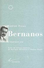 Vente Livre Numérique : Bernanos, l'impatiente joie  - Gaëtan Picon