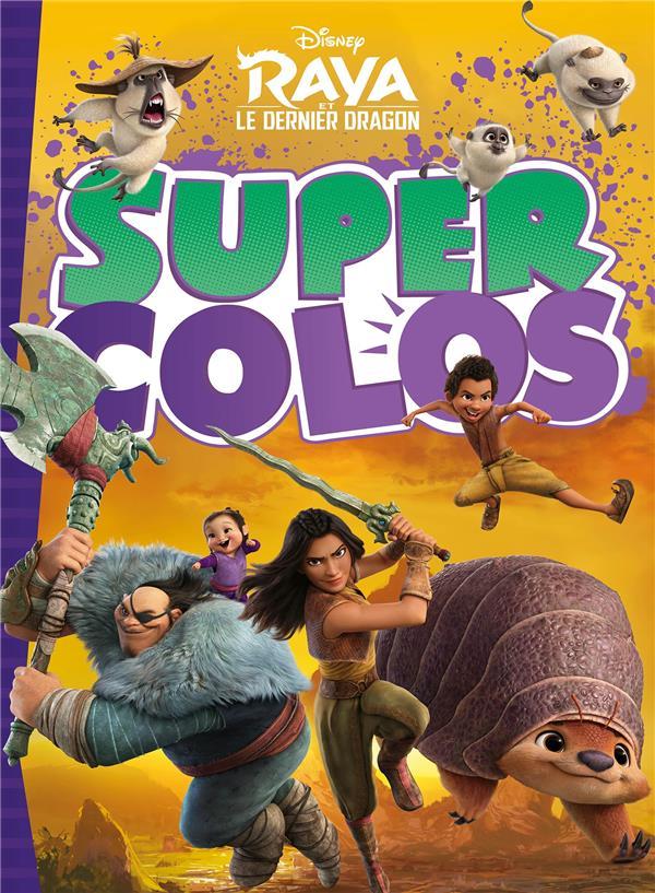 super colos ; Raya et le dernier dragon