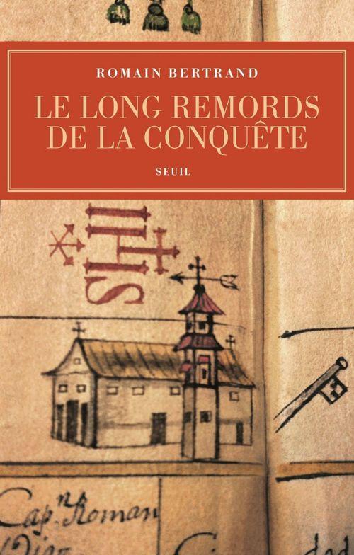 Le long remord de la conquête : Manille-Mexico-Madrid ; l'affaire Diego de Avila (1577-1580)