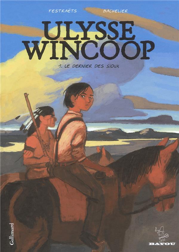 Ulysse Wincoop t.1 ; le dernier des sioux