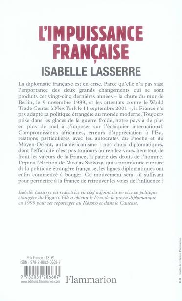 L'impuissance française ; une diplomatie qui a fait son temps
