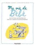 Vente EBooks : Ma vie de bébé  - Christophe BESSE - Héloïse Junier