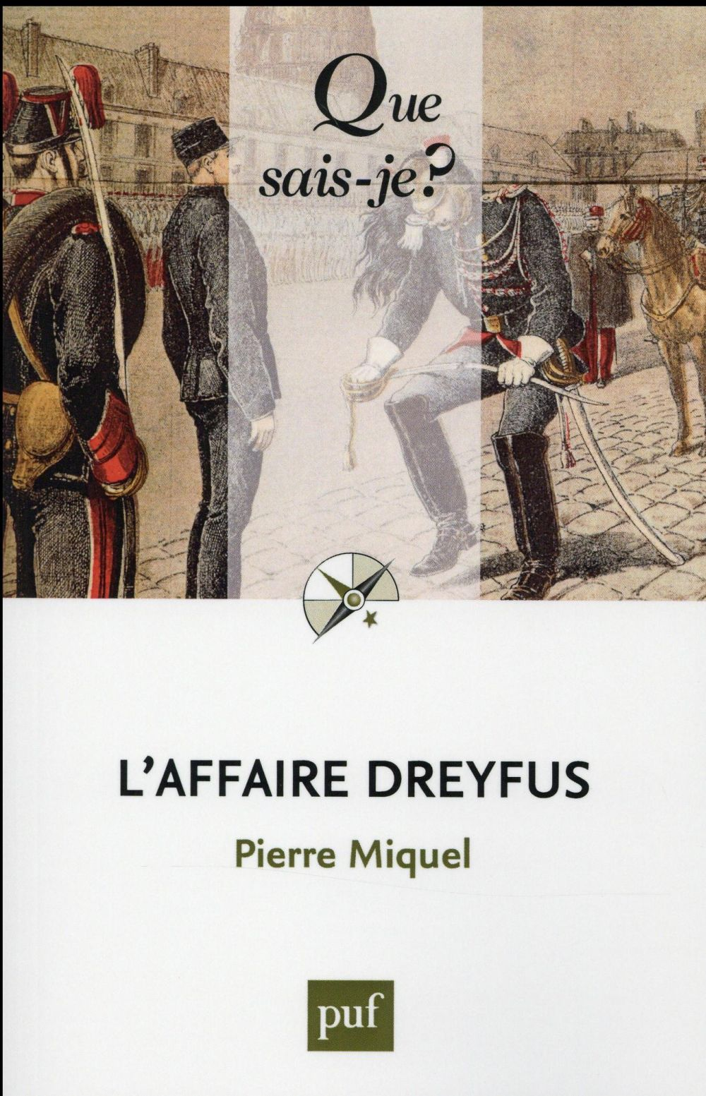 L'affaire dreyfus (11e édition)