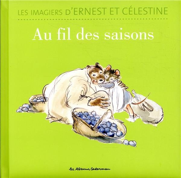 Ernest et Célestine ; au fil des saisons