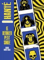 Vente Livre Numérique : Hanté - Le dernier petit singe  - Sarah Cohen-Scali