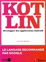 Kotlin ; développer une application android