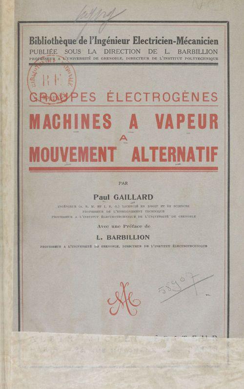 Machines à vapeur à mouvement alternatif