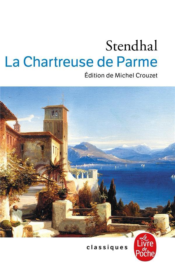 LA CHARTREUSE DE PARME STENDHAL