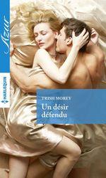 Vente EBooks : Un désir défendu  - Trish Morey