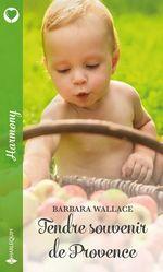 Vente EBooks : Tendre souvenir de Provence  - Barbara Wallace