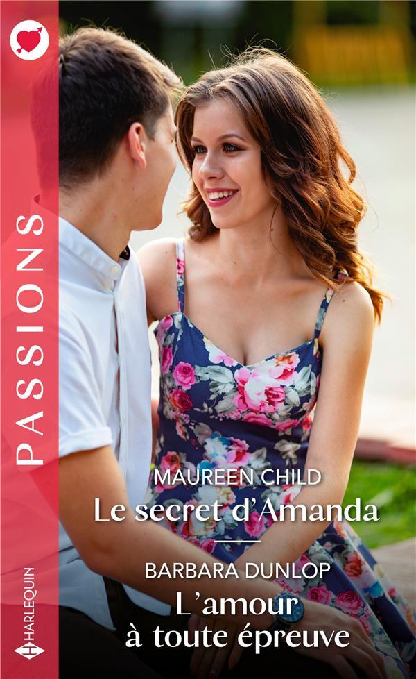 Le secret d'Amanda ; l'amour à toute épreuve