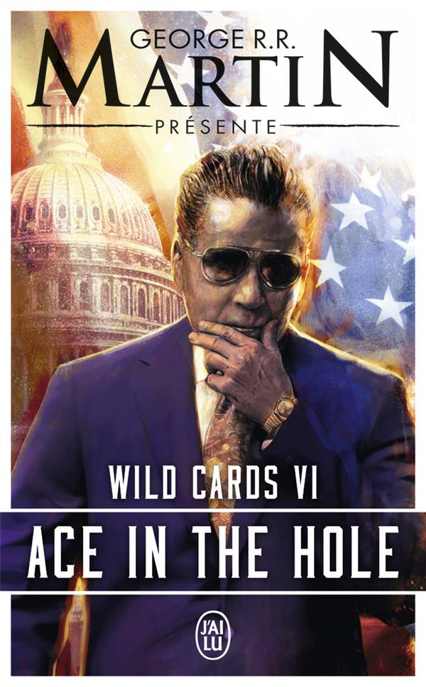 WILD CARDS T.6  -  ACE IN THE HOLE MARTIN, GEORGE R R