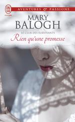 Vente Livre Numérique : Le club des survivants (Tome 5) - Rien qu'une promesse  - Mary Balogh