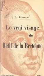 Le vrai visage de Rétif de la Bretonne