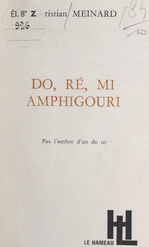 Do, ré, mi, amphigouri