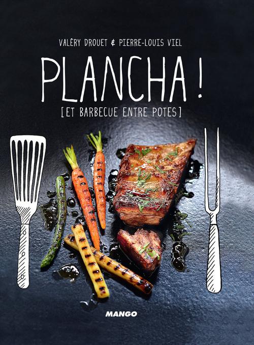 Plancha ! et barbecues entre potes