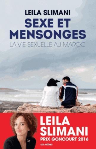 Sexe et mensonges ; la vie sexuelle au Maroc