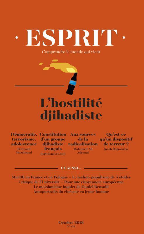 Vente Livre Numérique : Esprit octobre 2018 L'hostilité djihadiste  - Bertrand Mazabraud  - Jacob Rogozinski  - Antoine GARAPON