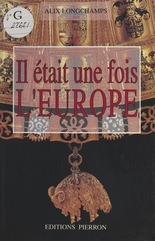 Il etait une fois l'europe