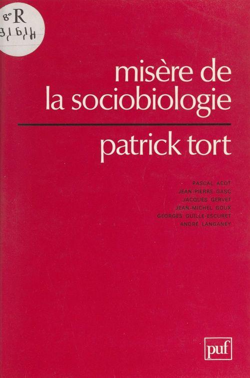 Misère de la sociobiologie
