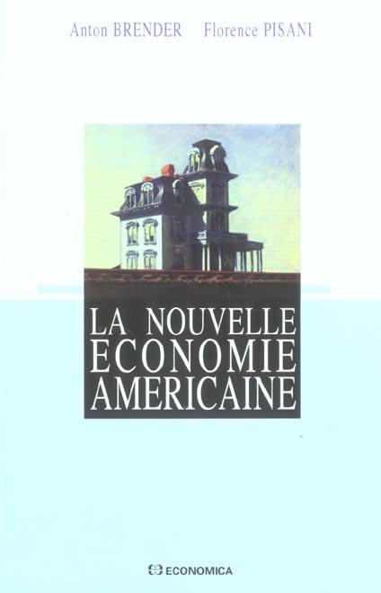 La nouvelle economie americaine (2e édition)