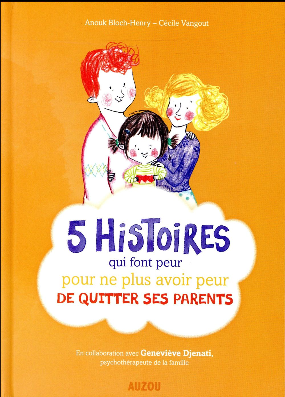 5 HISTOIRES QUI FONT PEUR POUR NE PLUS AVOIR PEUR DU QUITTER SES PARENTS