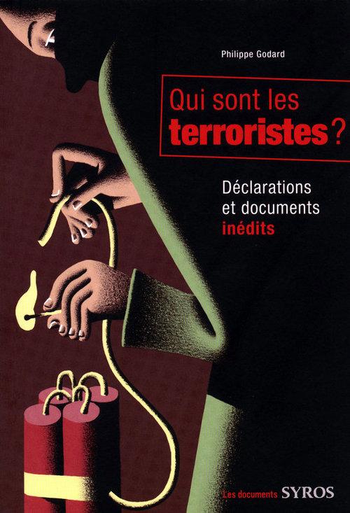 Qui sont les terroristes ?