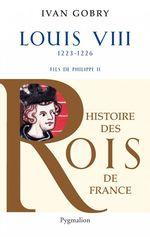Vente Livre Numérique : Louis VIII (1223-1226). Fils de Philippe II  - Ivan Gobry