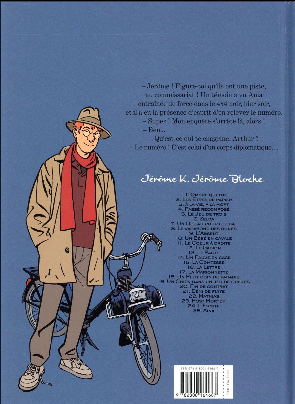 Jérôme K. Jérôme Bloche t.25 ; Aïna