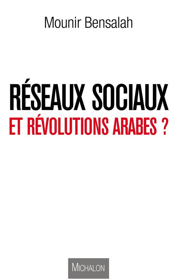 Reseaux Sociaux Et Revolutions Arabes ?