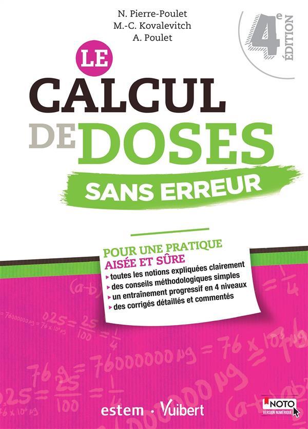 Le calcul de doses sans erreur ; pour une pratique aisée et sûre (4e édition)