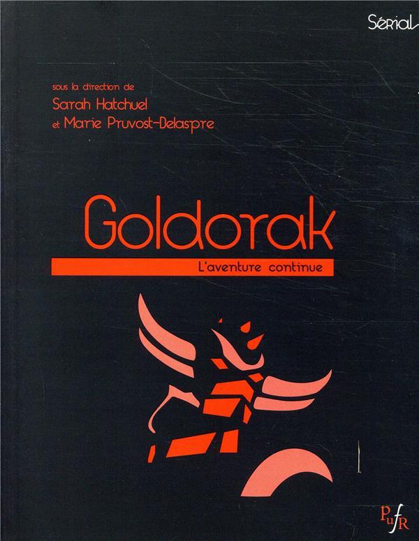 Goldorak ; l'aventure continue