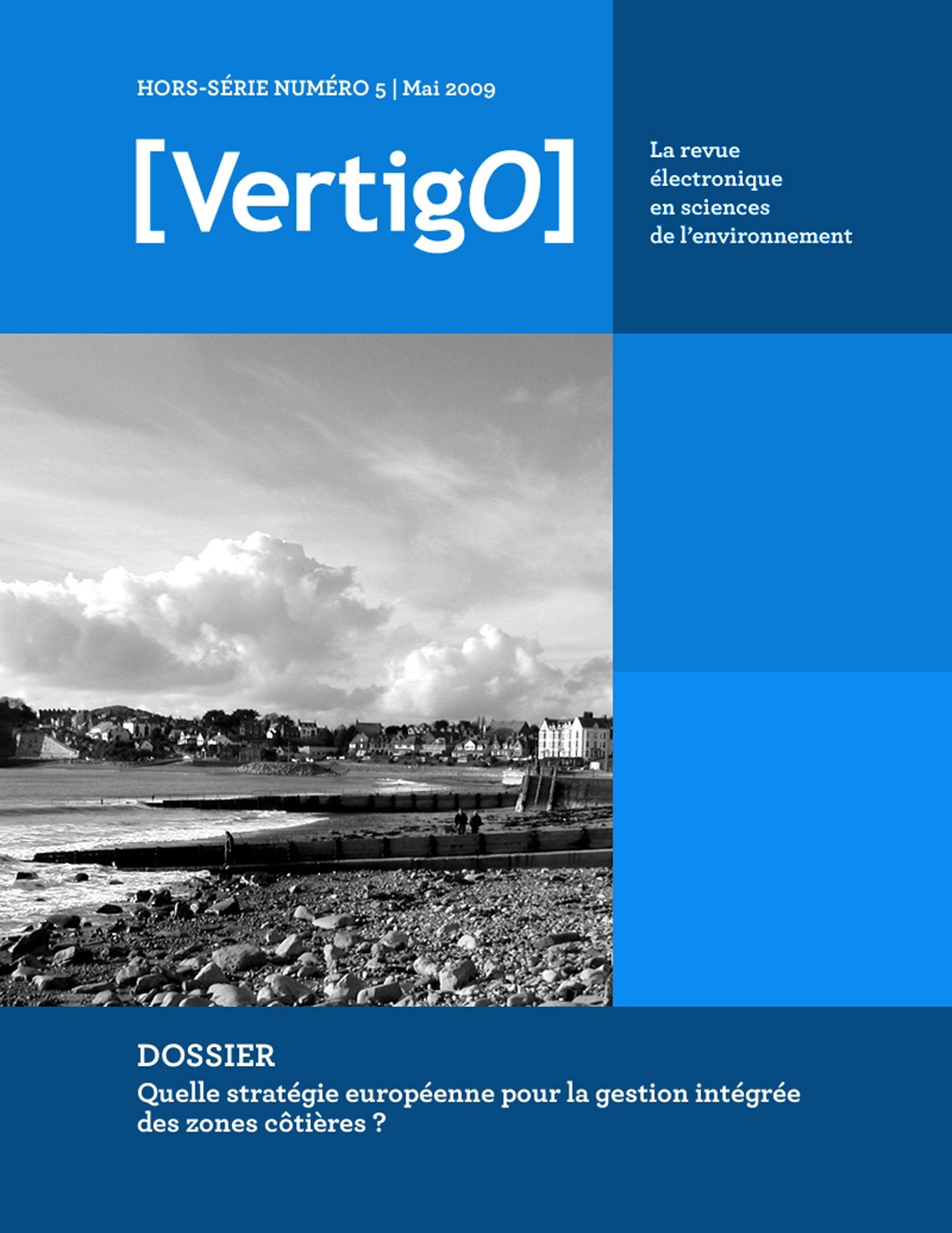 VERTIGO T.HS5 ; quelle stratégie européenne pour la gestion intégrée des zones côtières ?