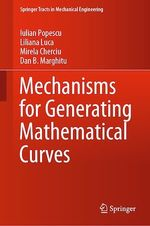 Mechanisms for Generating Mathematical Curves