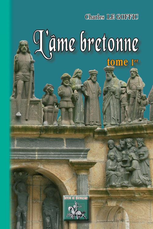 L'Âme bretonne (Tome Ier)