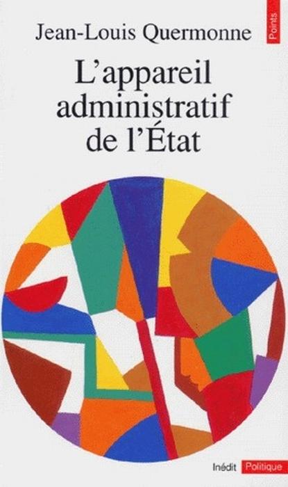 L'appareil administratif de l'état