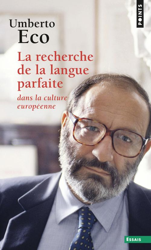 La recherche de la langue parfaite dans la culture européenne