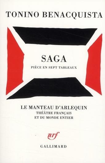 Saga ; pièce en sept tableaux
