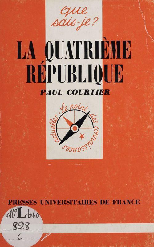 La Quatrième République  - Courtier P.  - Paul Courtier