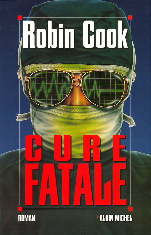 Cure fatale