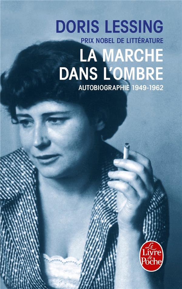 la marche dans l'ombre - autobiographie 1949- 1962