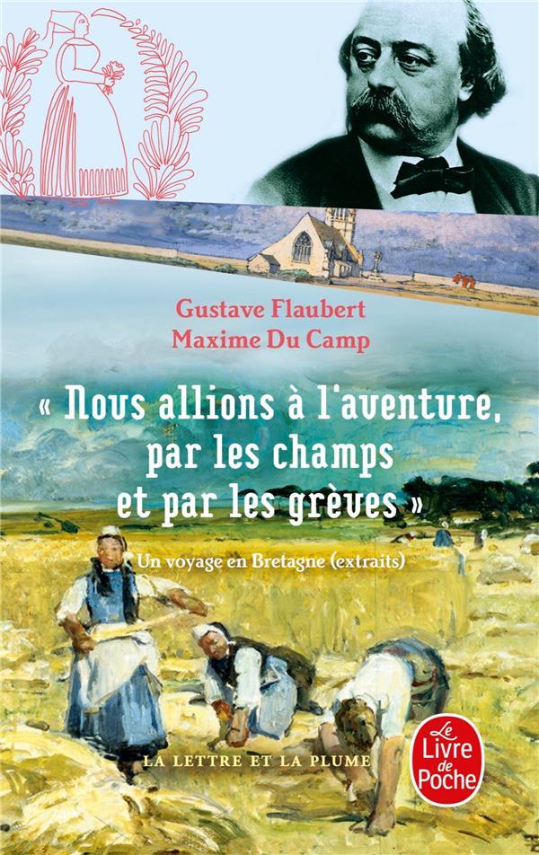 Nous allions à l'aventure, par les champs et par les grèves ; un voyage en Bretagne