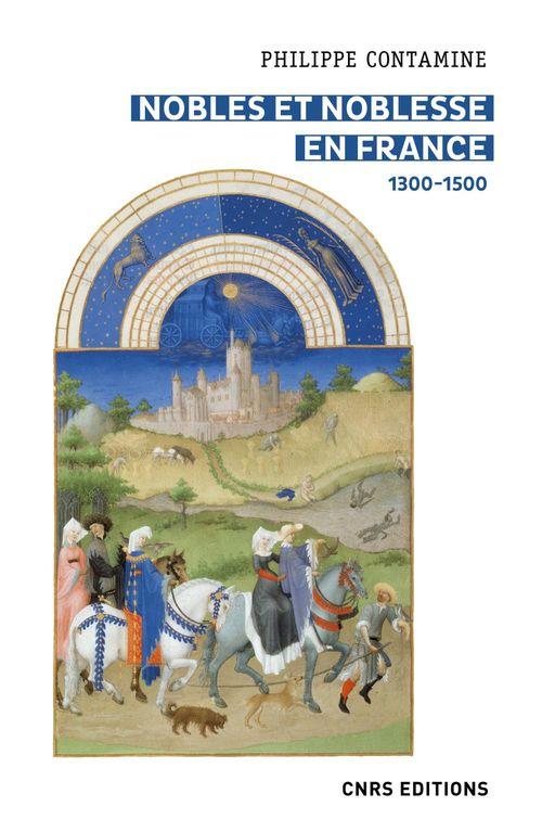nobles et noblesse en France, 1300-1500