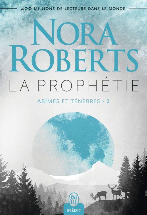 Abîmes et ténèbres (Tome 2) - La prophétie  - Nora Roberts