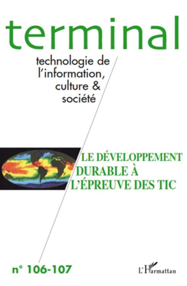 Terminal T.106; T.107 ; Le Developpement Durable A L'Epreuve Des Tic