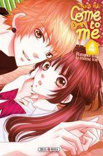 Vente Livre Numérique : Come to me T04  - Nachi Yuki